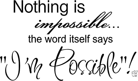 Click Down Nothing Is Impossible Wall Art Inspirational Quotes And
