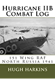 Hurricane IIB Combat Log - 151 Wing RAF North Russia 1941