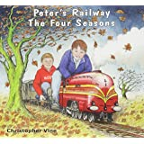 Peter's Railway The Four Seasons