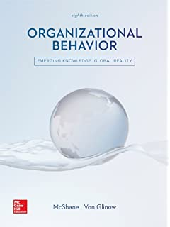 Organizational Behavior: Steven McShane, Mary Von Glinow