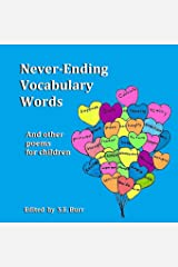 Never-Ending Vocabulary Words: And Other Poems for Children Paperback