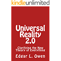 Universal Reality 2.0: Clarifying the new Theory of Everything