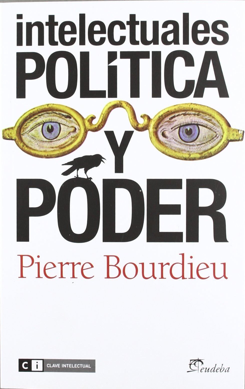 Read Online Intelectuales, política y poder pdf