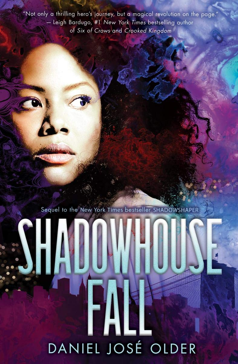 Shadowhouse Fall (the Shadowshaper Cypher, Book 2): Amazon.es: Daniel Jose Older: Libros en idiomas extranjeros