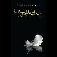 Crushed Seraphim (The Seraphim Series Book 1)