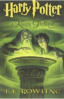 Bd1 harry potter i kamien filozoficzny amazon joanne k rowling joanne k bd6 harry potter i ksiaze polkrwi fandeluxe Images