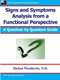 Signs and Symptoms Analysis from a Functional Perspective- 2nd Edition