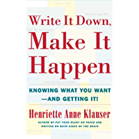 Write It Down Make It Happen: Knowing What You Want and Getting It (English Edition)