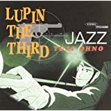 LUPIN THE THIRD「JAZZ」