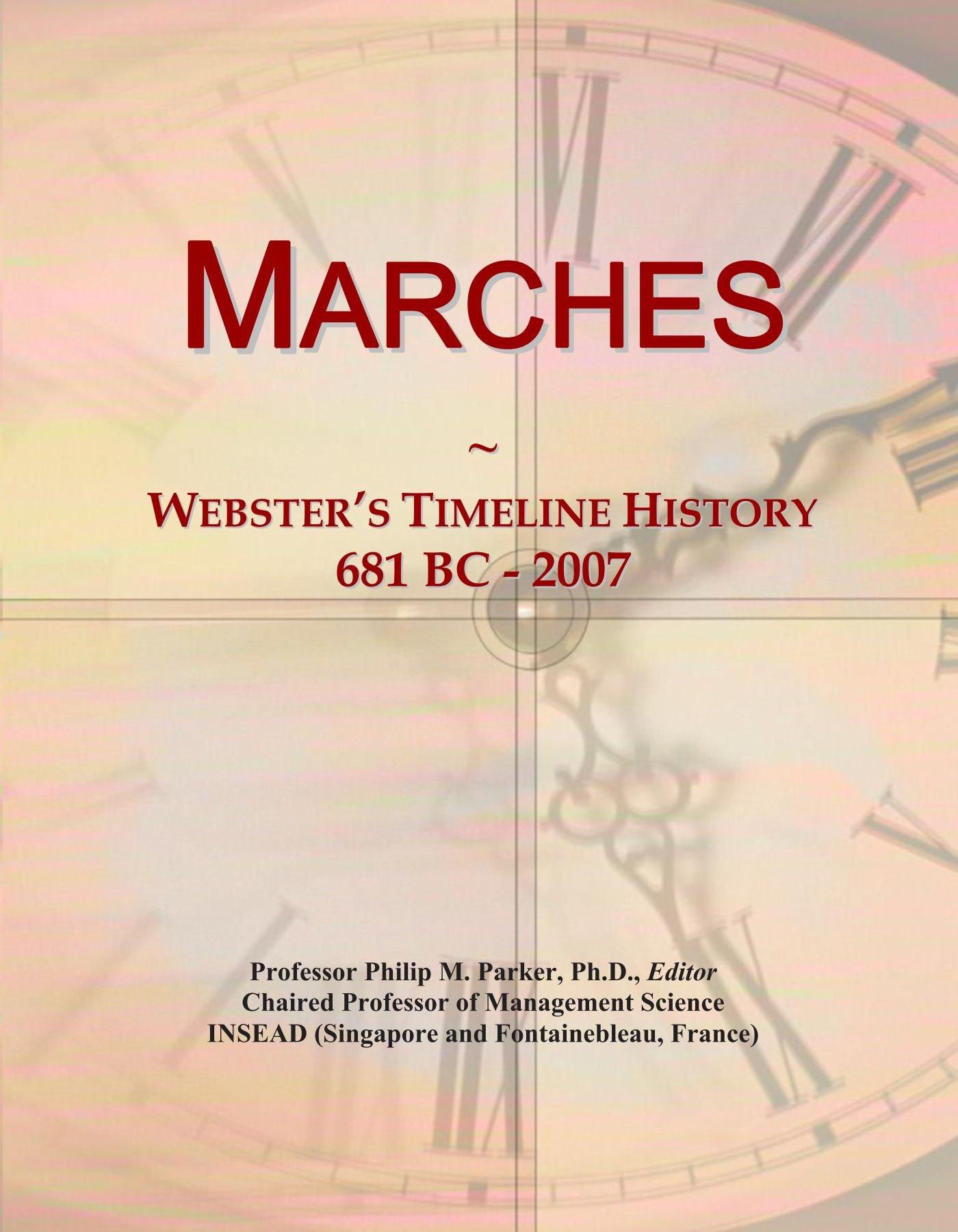 Download Marches: Webster's Timeline History, 681 BC - 2007 pdf epub