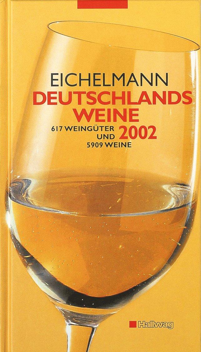 Deutschlands Weine 2002