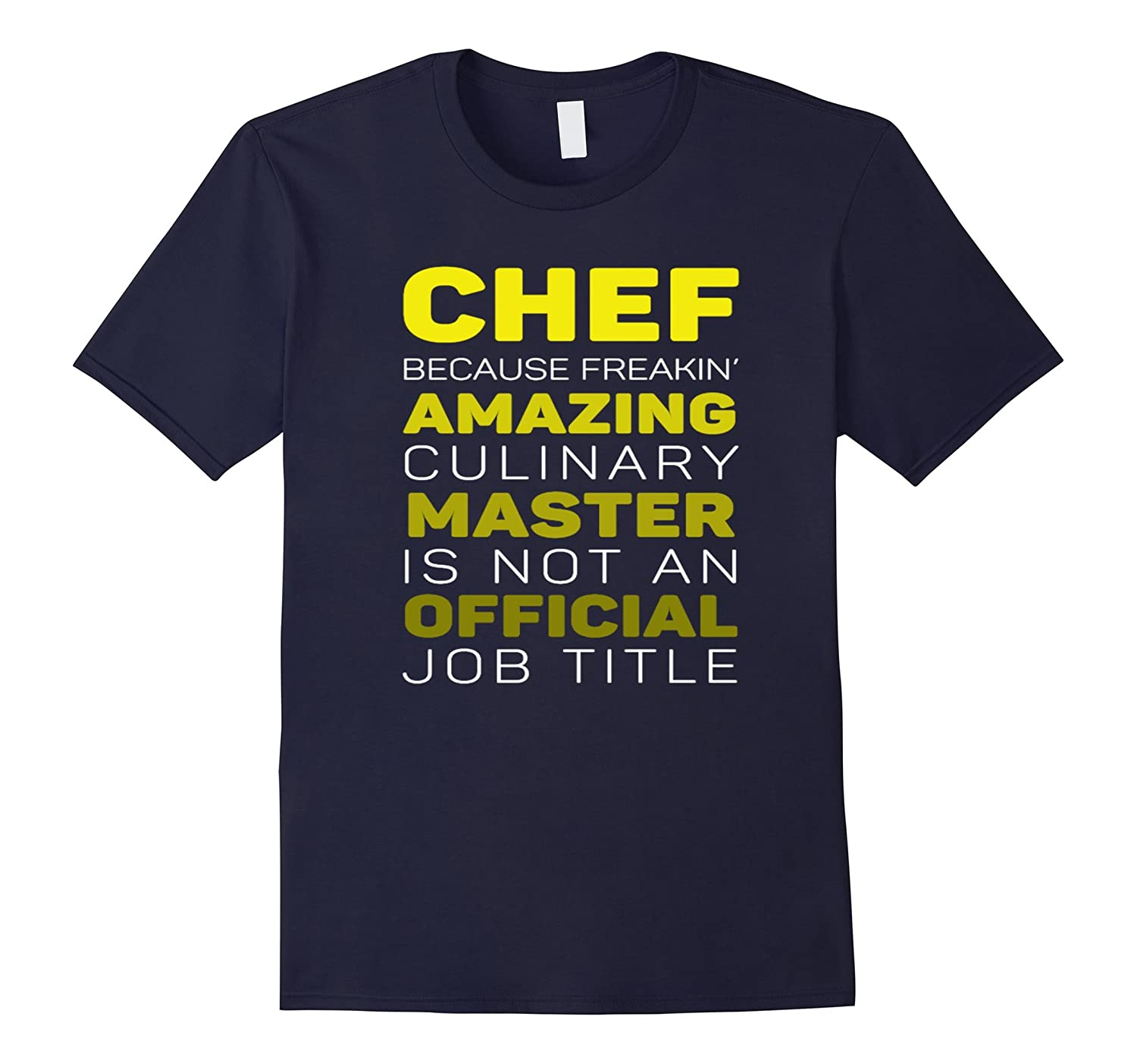 Chef Amazing Master Officical, Cook T Shirt Gift-TH