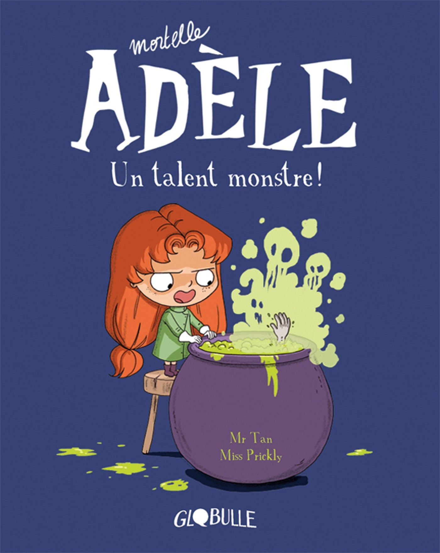 Mortelle Adèle, Tome 06: Un talent monstre Album – 19 septembre 2013 Mr TAN Miss Prickly Tourbillon 2848018410