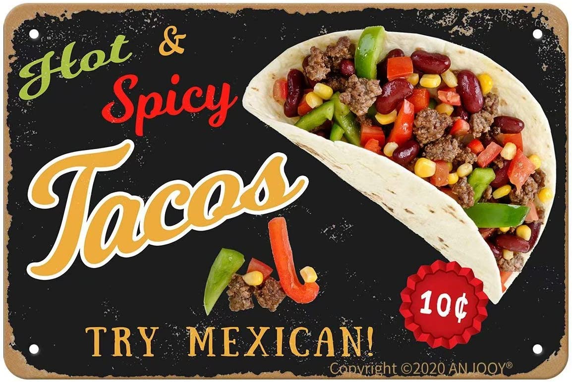 Vintage Metal Tin Signs - Hot and Spicy Mexican Cuisine with Tasty Taco on Dark Background - Aluminum Sign for Kitchen Restaurant Yard Cafe Home Coffee Bar Pub Garage Hotel Garden Wall Decor Art