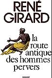La route antique des hommes pervers (Littérature)