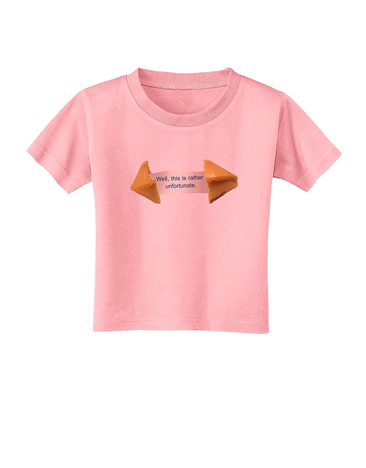 TooLoud Unfortunate Cookie Toddler T-Shirt