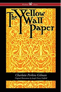 The Yellow Wallpaper Wisehouse Classics