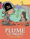 Plume le pirate, Tome 11 : L'appel des sirènes