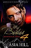 My Besties PT 4: Revenge is mine