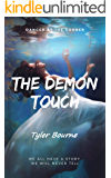 The Demon Touch: We all have a story we will never tell