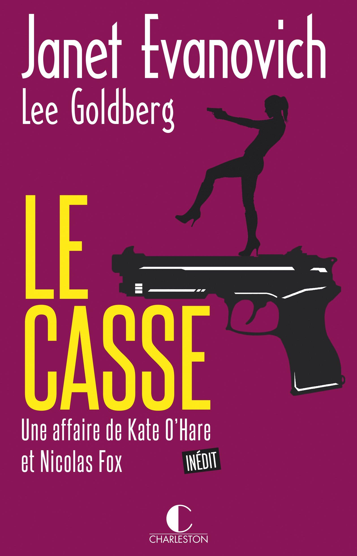 Une affaire de Kate O'Hare et Nicolas Fox - Tome 1 : Le Casse de Janet Evanovich et Lee Goldberg 71QUWg1gUqL