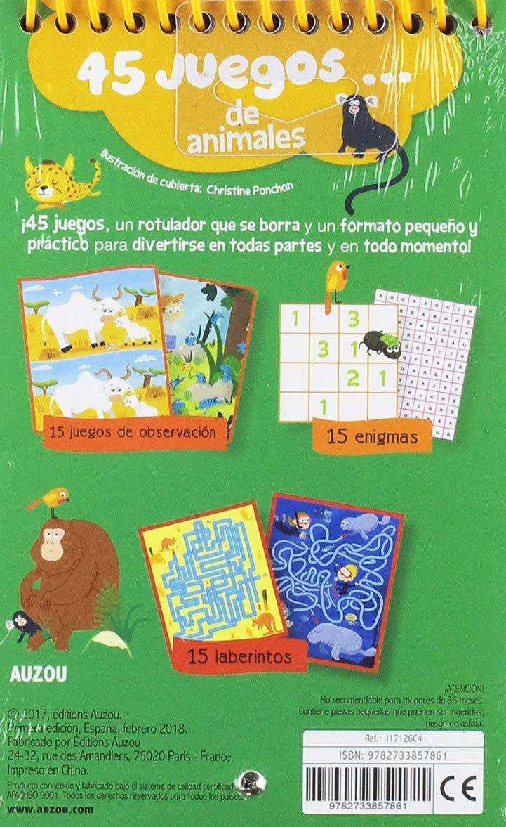 45 juegos... de animales: Amazon.es: Potard, Céline, Brien, Audrey, Betowers, Nocentini, Chiara: Libros