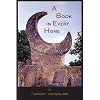 A Book in Every Home: Containing Three Subjects: Ed's Sweet Sixteen, Domestic and Political Views