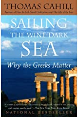 Sailing the Wine-Dark Sea: Why the Greeks Matter (The Hinges of History) Paperback