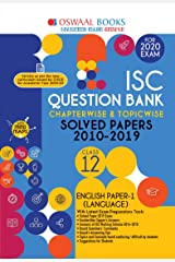 Oswaal ISC Question Bank Class 12 English Paper-1, Language Chapterwise & Topicwise (For March 2020 Exam) Old Book Kindle Edition