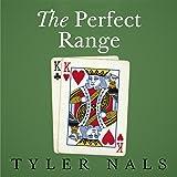 The Perfect Range