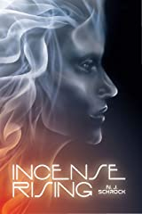 Incense Rising Kindle Edition