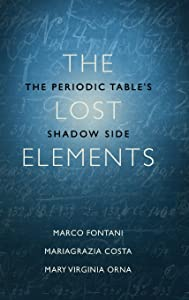 the lost elements the periodic tables shadow side