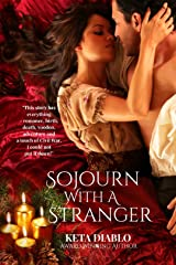 Sojourn With A Stranger Kindle Edition