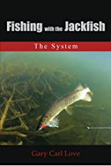 Fishing with the Jackfish: The System Kindle Edition