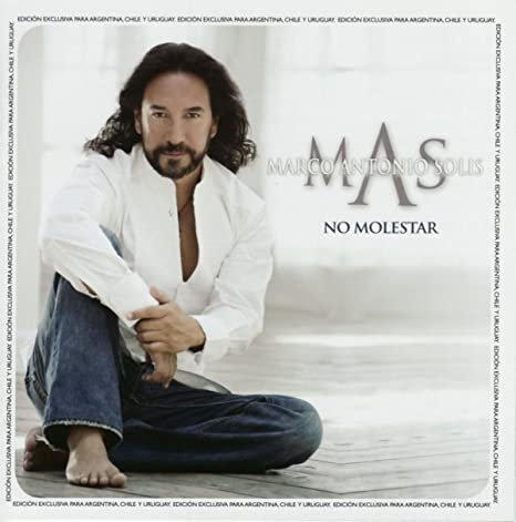 Marco Antonio Solis No Molestar Music