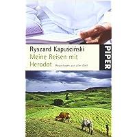 Meine Reisen mit Herodot: Reportagen aus aller Welt