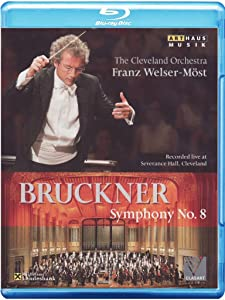 Franz Welser-Most Conducts Bruckner: Symphony No. 8 [Blu-ray]