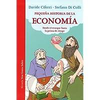 Pequeña historia de la economía: Desde el trueque hasta la prima de riesgo (Las Tres Edades / Nos Gusta Saber)