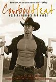 Cowboy Heat: Western Romance for Women