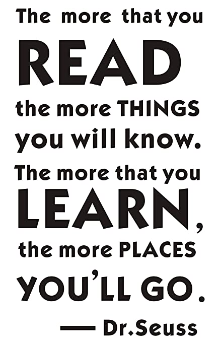 Amazoncom Mafent Dr Seuss The More That You Read The More Things