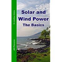 Solar and Wind Power: The Basics