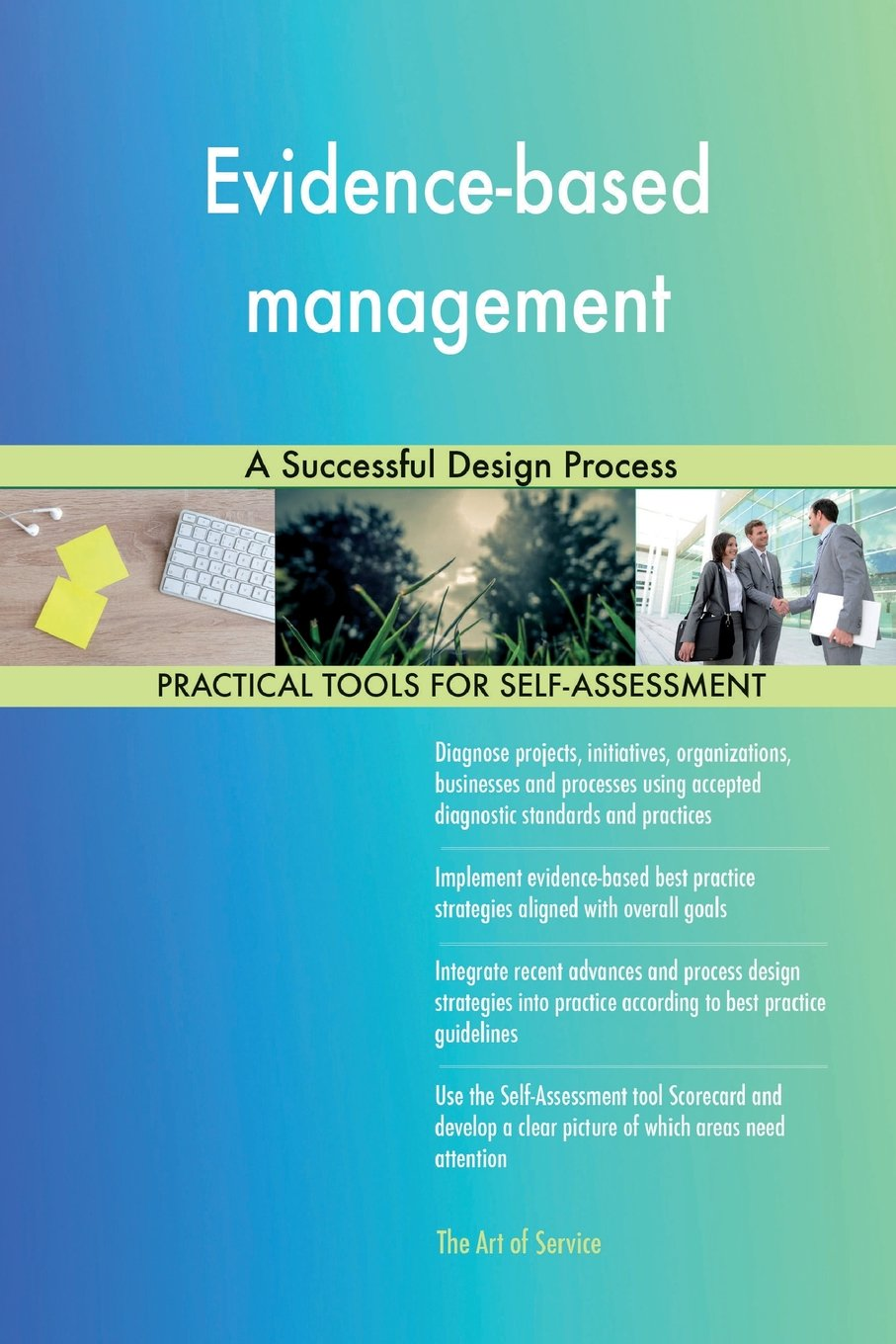 Read Online Evidence-based management: A Successful Design Process ebook