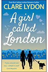 A Girl Called London (London Romance Series Book 3) Kindle Edition