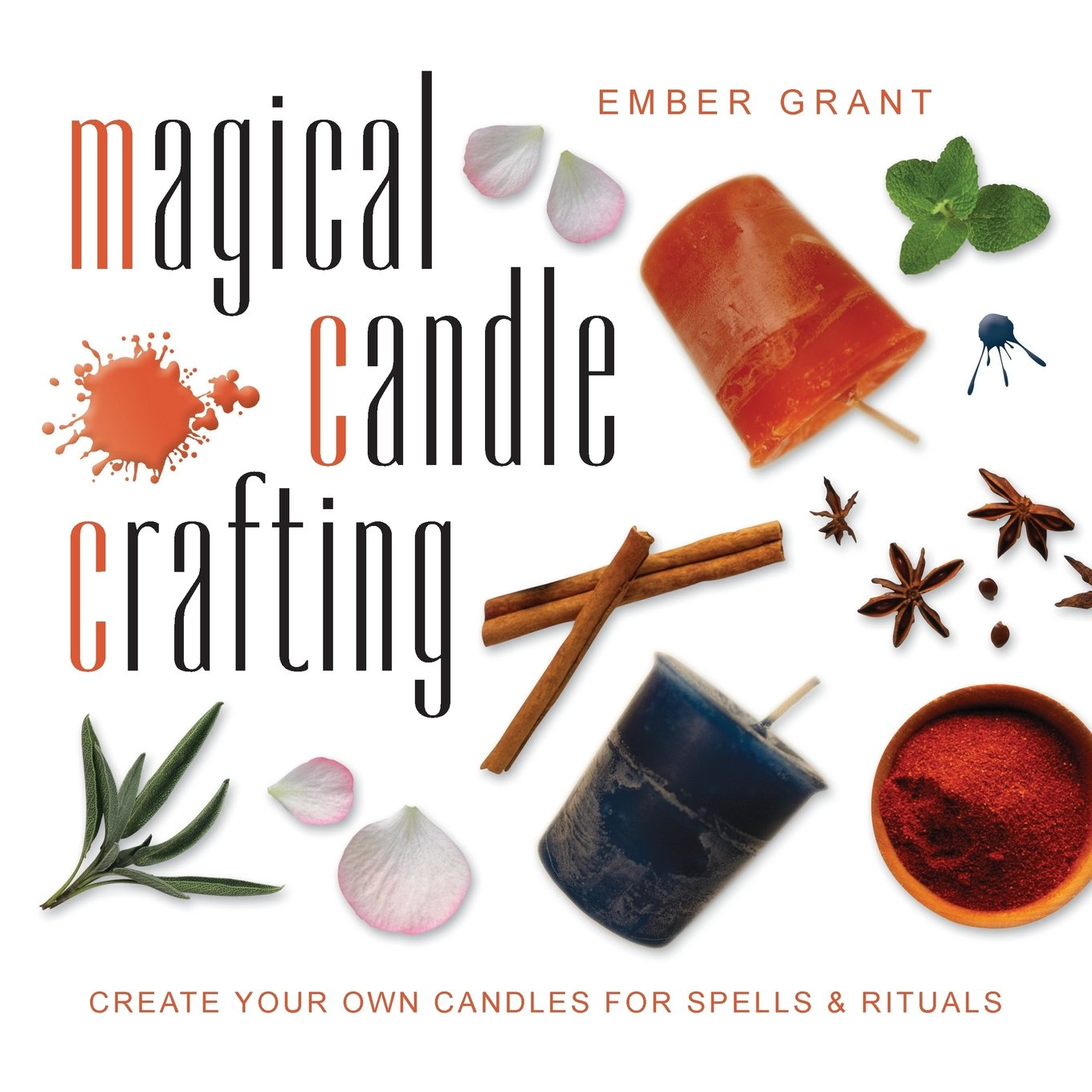 Magical Candle Crafting: Create Your Own Candles for Spells & Rituals pdf