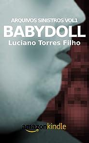 Babydoll (Arquivos Sinistros Livro 1)