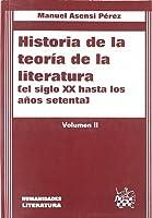 Historia De La Teoría De La Literatura (el Siglo