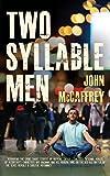 Two Syllable Men