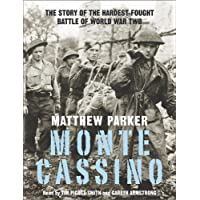 Monte Cassino: The Story of One of the Hardest-fought Battles of World War Two