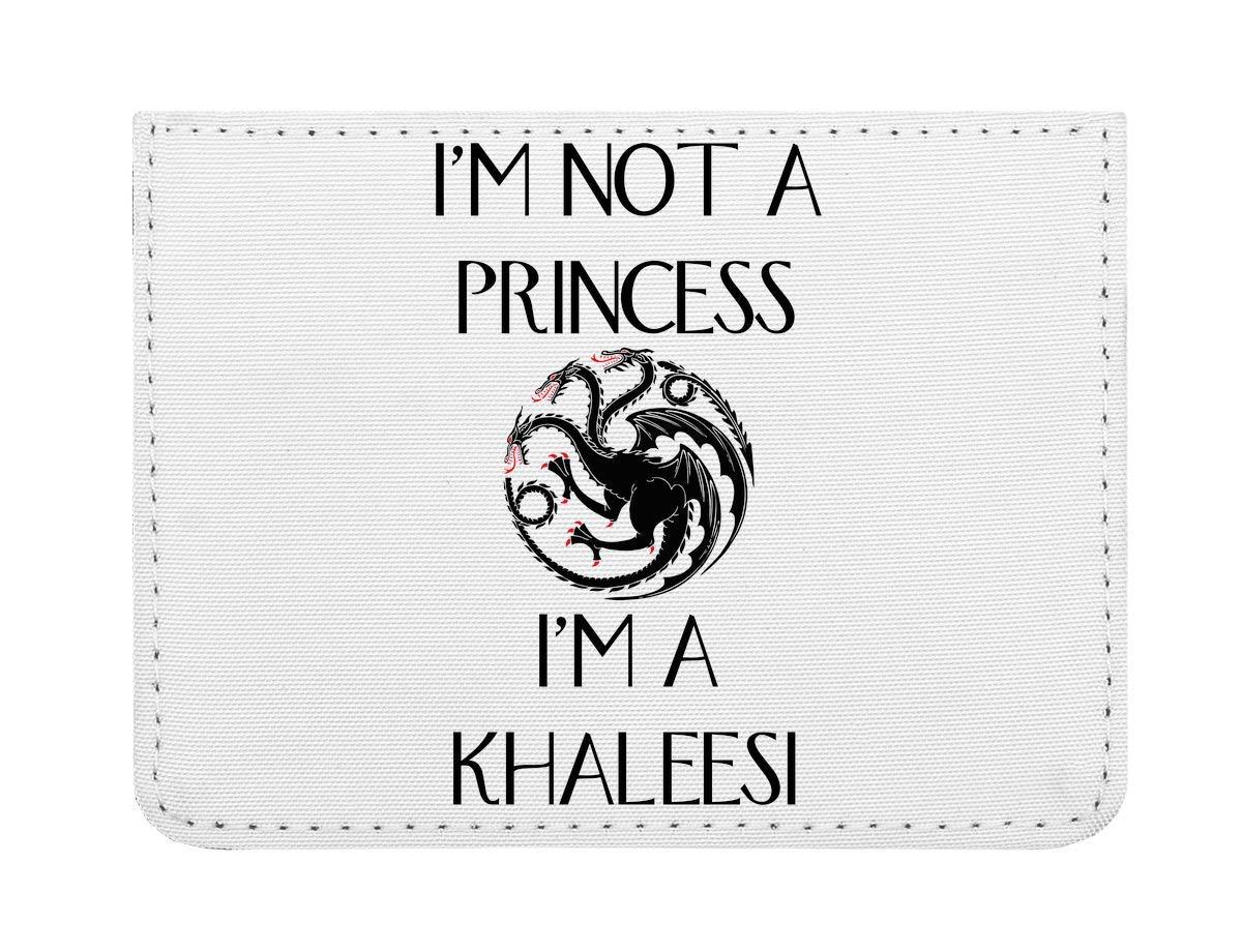 I'm Not A Princess I Am Khaleesi É tui pour Cartes de cré dit de Poche