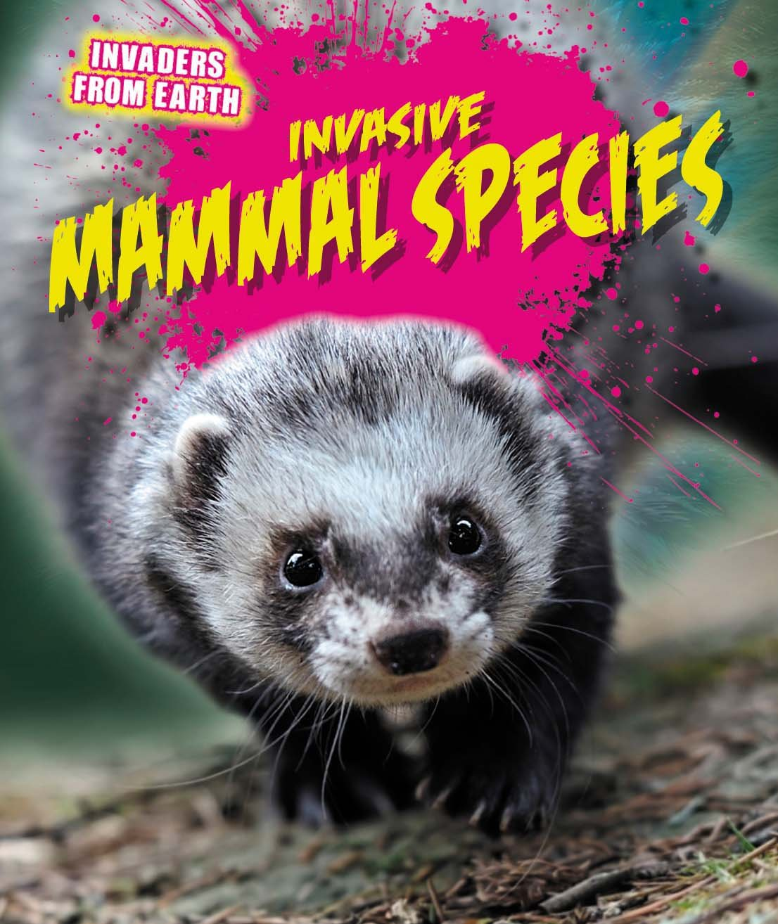 Invasive Mammal Species (Invaders from Earth)